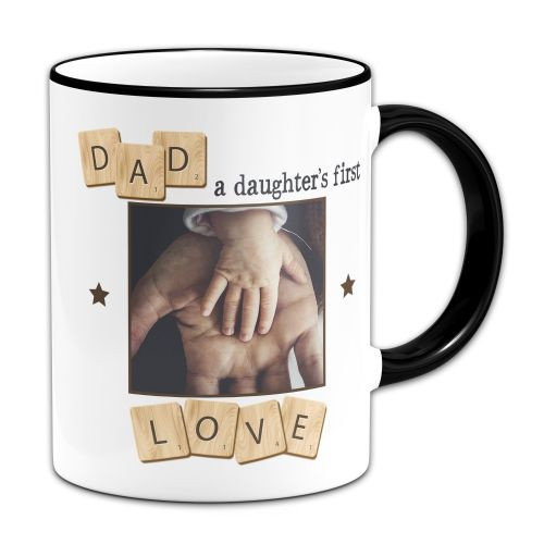 Personalised Dad, A Daughter's First Love Novelty Gift Mug - Black Handle/Rim